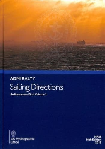 NP46 - Admiralty Sailing Directions: Mediterranean Pilot Volume 2 ( 16th Edition )